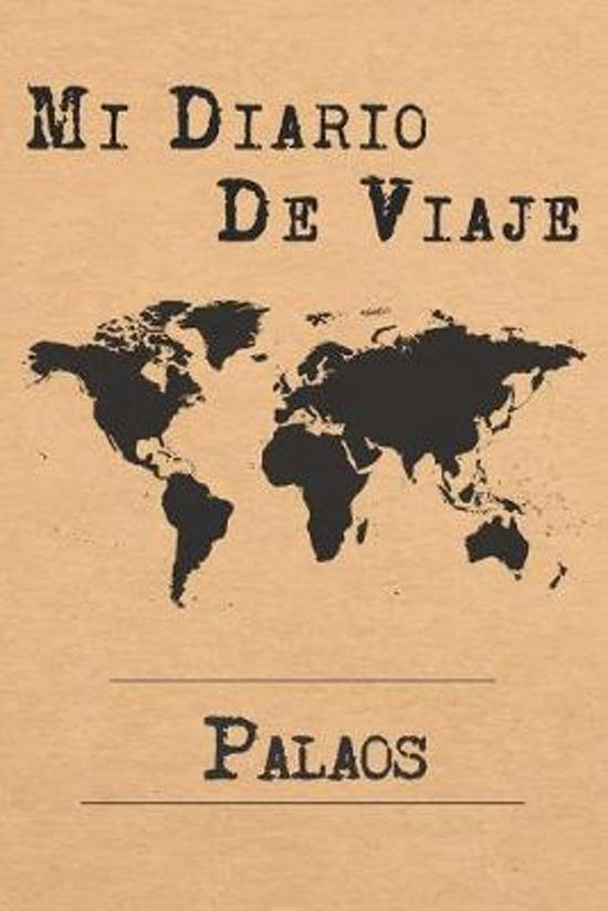 Mi Diario De Viaje Palaos: 6x9 Diario de viaje I Libreta para listas de tareas I Regalo perfecto para tus vacaciones en Palaos