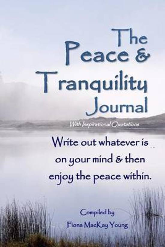 Bolcom The Peace Tranquility Journal With Inspirational Quotes