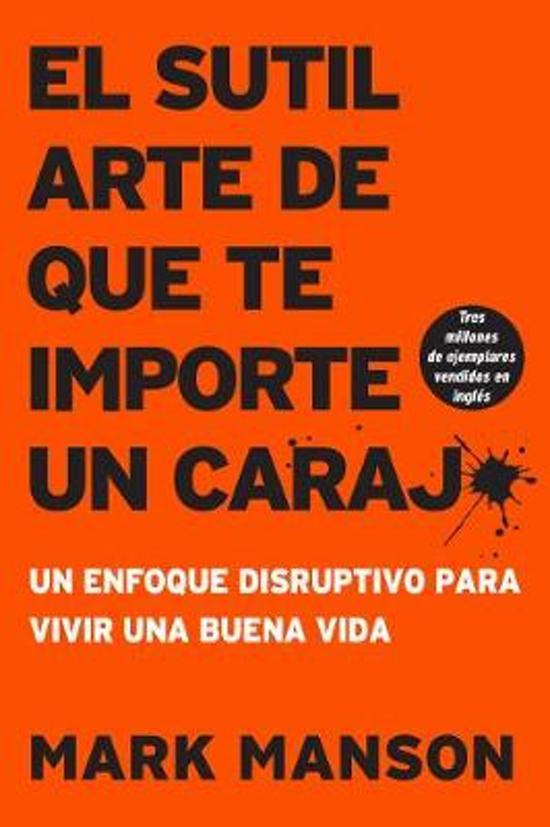 Boek cover Sutil Arte de Que Te Importe Un Caraj* van Mark Manson (Paperback)