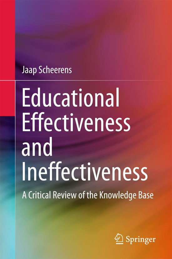 Educational Effectiveness and Ineffectiveness