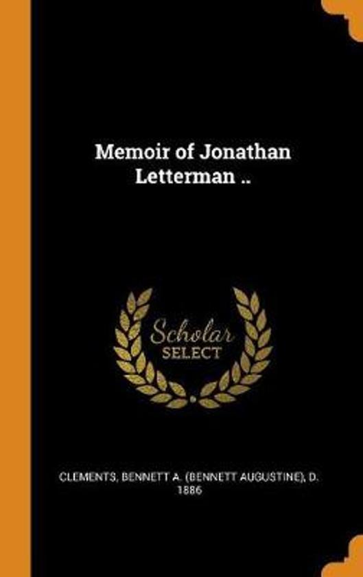 Memoir of Jonathan Letterman ..