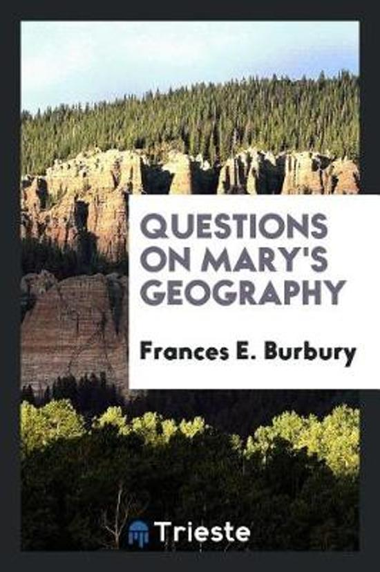 Questions on Mary's Geography