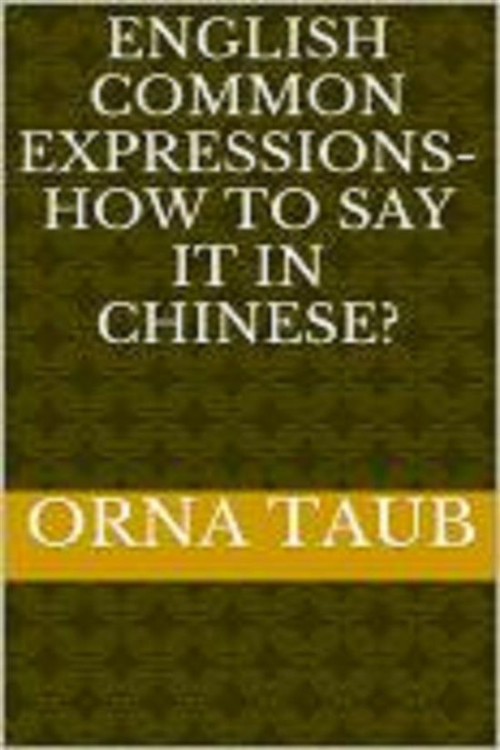 Bolcom English Common Expressions How To Say It In Chinese