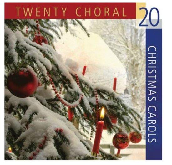 20 Choral Christmas Carols