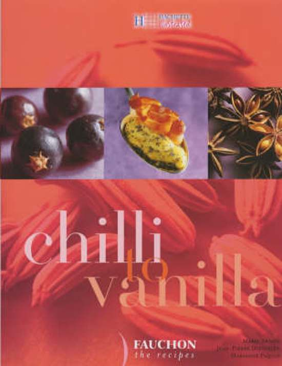 Boek cover Chilli to Vanilla van Marie Abadie (Hardcover)