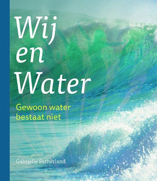 Wij en water
