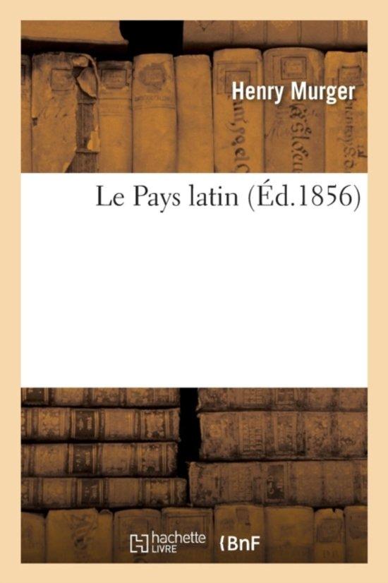 Boek cover Le Pays Latin van Henri Murger (Paperback)