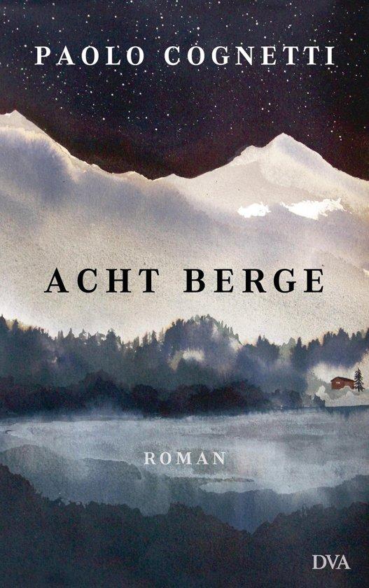 Boek cover Acht Berge van Paolo Cognetti (Onbekend)
