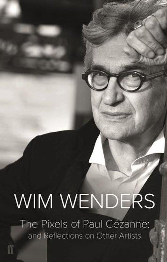 Boek cover The Pixels of Paul Cézanne van Wim Wenders (Onbekend)
