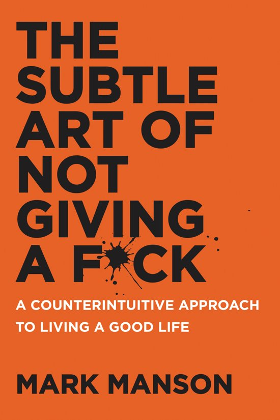 Boek cover The Subtle Art of Not Giving a Fuck [Engelstalig] van Mark Manson (Onbekend)