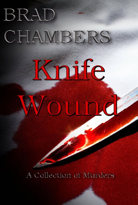 Knife Wound: A Collection of Murders