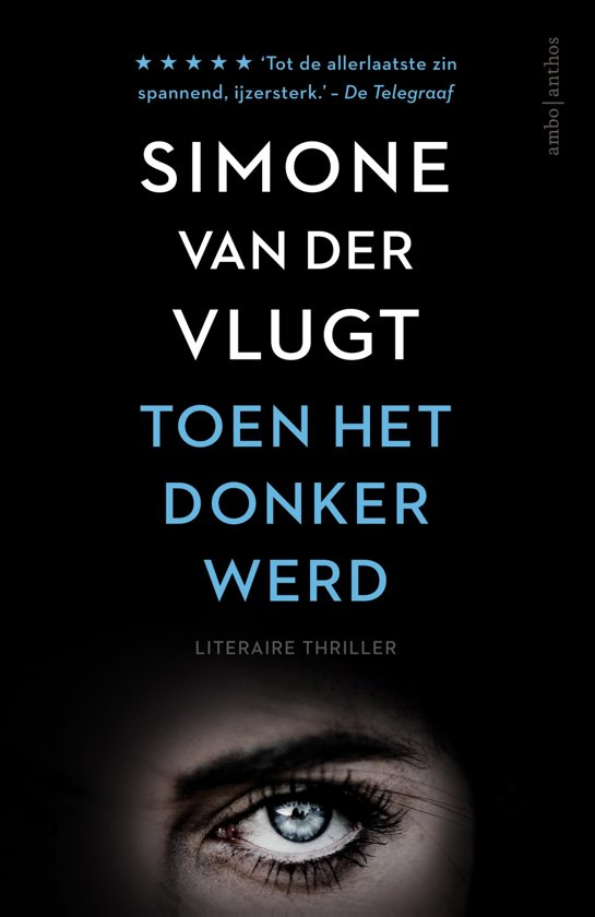 Boek cover Toen het donker werd van Vlugt, Simone van der (Paperback)