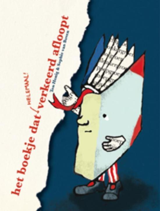 Cover van het boek 'Het boekje dat helemaal verkeerd afloopt' van S. van Boven en Ton Honig