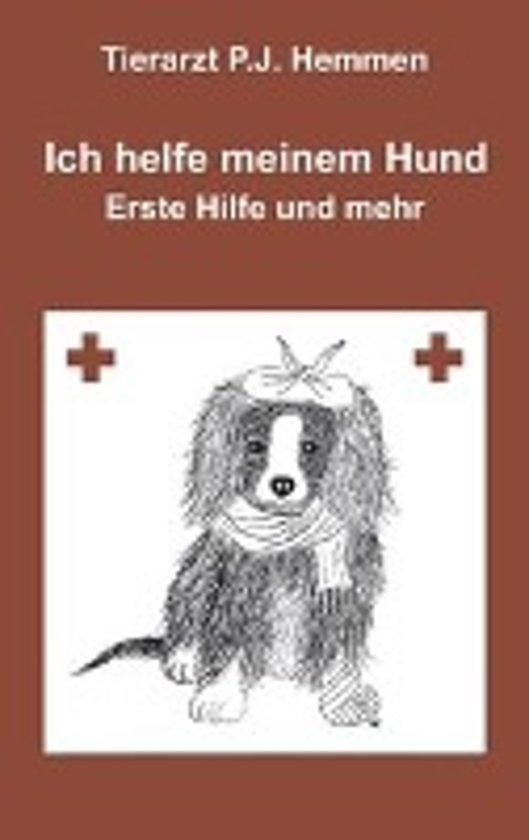 Ich Helfe Meinem Hund, Erste Hilfe Und Mehr
