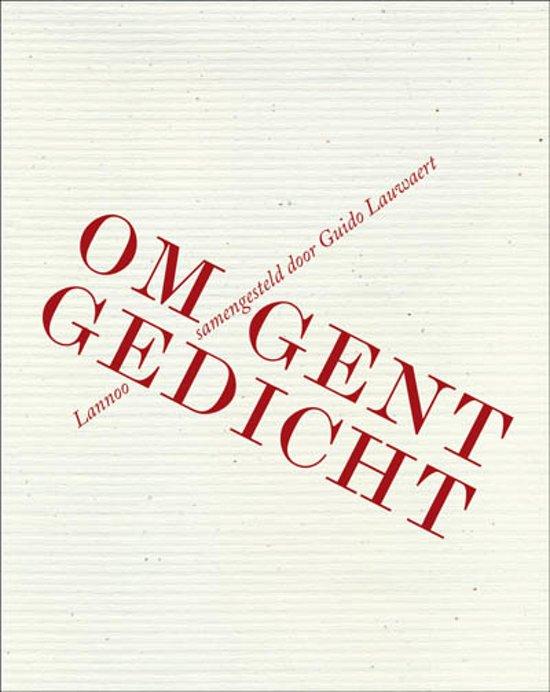 Om Gent Gedicht Boek Guido Lauwaert Epub Ofoblenre