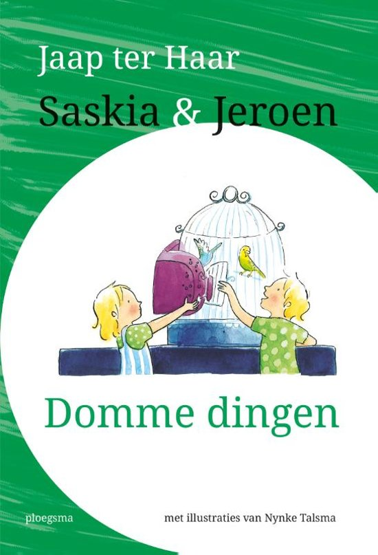 Saskia en Jeroen - Saskia en Jeroen - Domme dingen