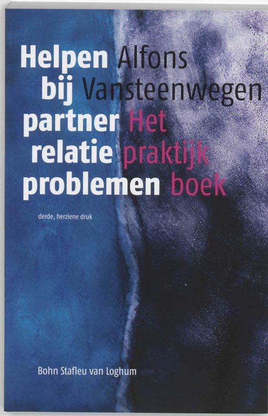 Helpen bij partnerrelatieproblemen het praktijkboek