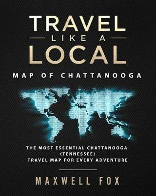 Travel Like a Local - Map of Chattanooga