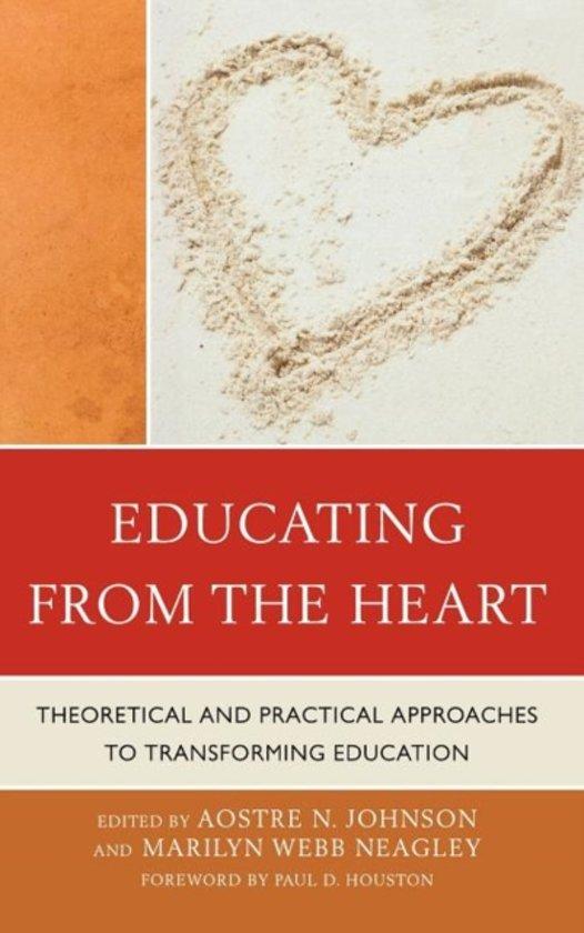 Boek cover Educating from the Heart van Sara C. Caldwell (Hardcover)