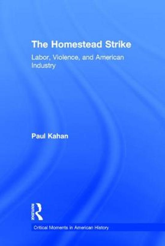 an analysis of the homestead strike