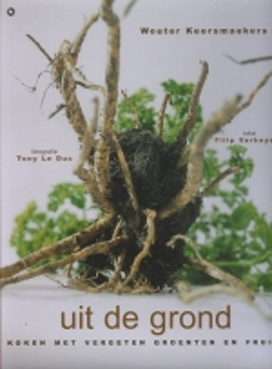Boek cover Uit De Grond van Wouter Keersmaekers (Hardcover)