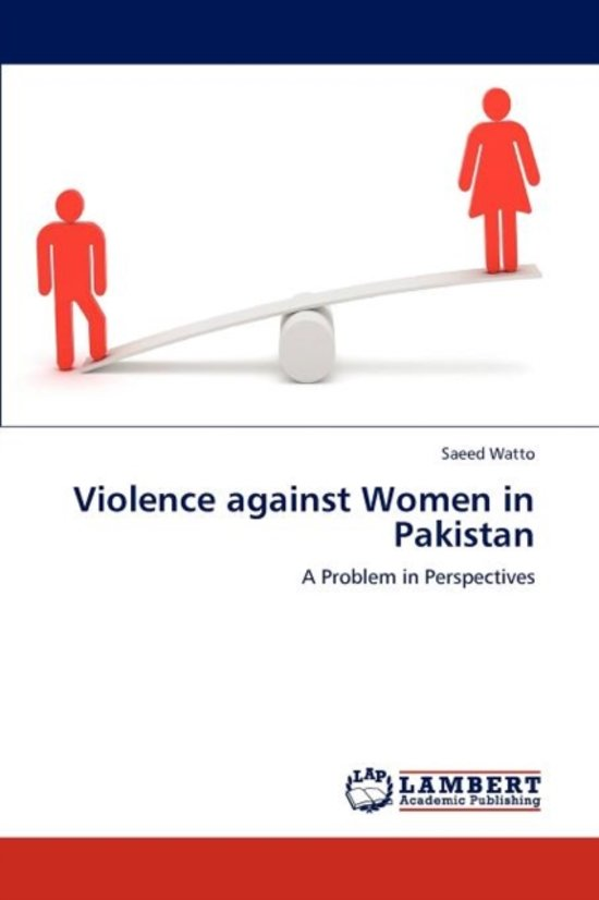 violence against women in pakistan essays College links college reviews college essays i chose violence against women and works to reinforce national and international laws against sexual violence.