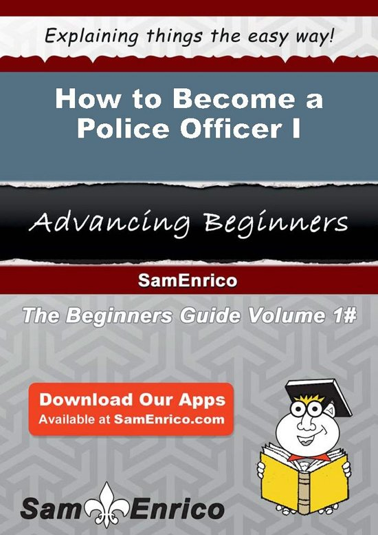 How to Become a Police Officer I