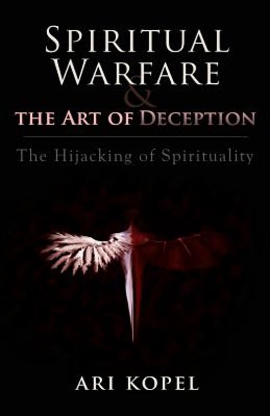Spiritual Warfare & the Art of Deception