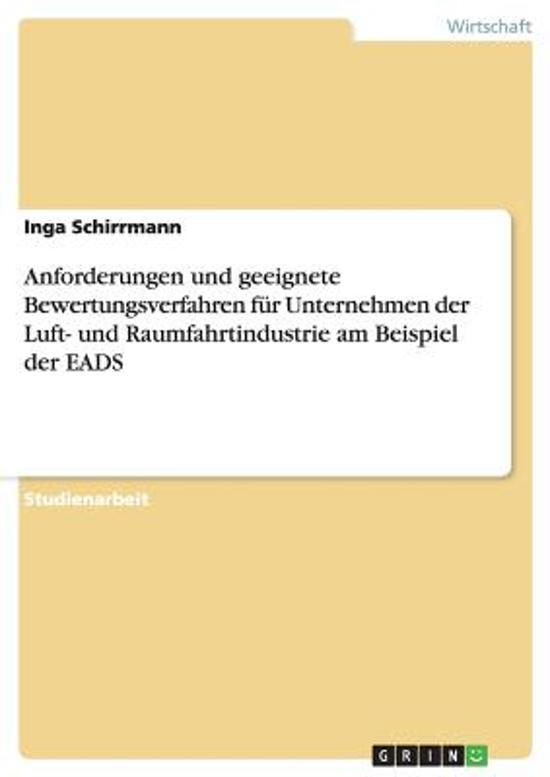 Anforderungen Und Geeignete Bewertungsverfahren F r Unternehmen Der Luft- Und Raumfahrtindustrie Am Beispiel Der Eads