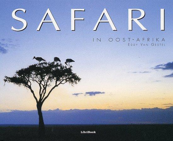Safari In Oost-Afrika - Eddy van Gestel  
