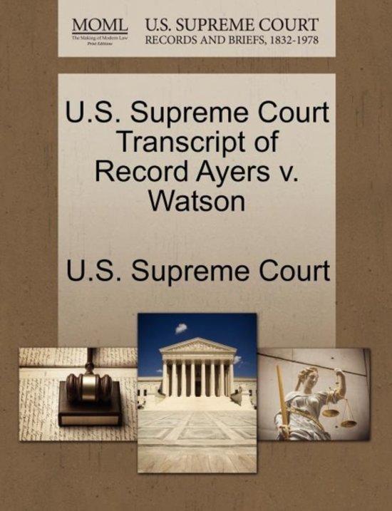 U.S. Supreme Court Transcript of Record Ayers V. Watson