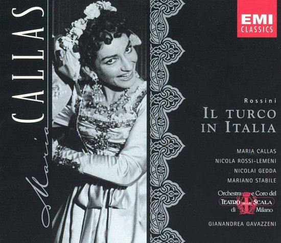 Callas Edition - Rossini: Il Turco in Italia / Gavazzeni