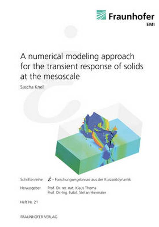 A numerical modeling approach for the transient response of solids at the mesoscale.