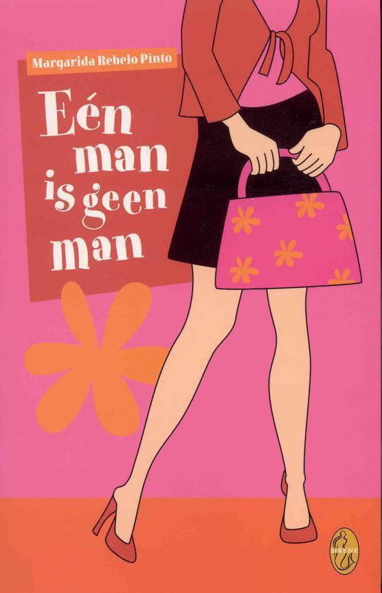 Een Man Is Geen Man - Margarida Rebelo Pinto  
