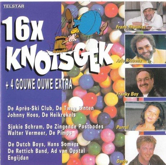 16x Knotsgek+4 Gouwe Ouwe