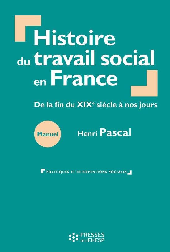 Histoire du travail social en France : De la fin du XIXe siècle à nos jours