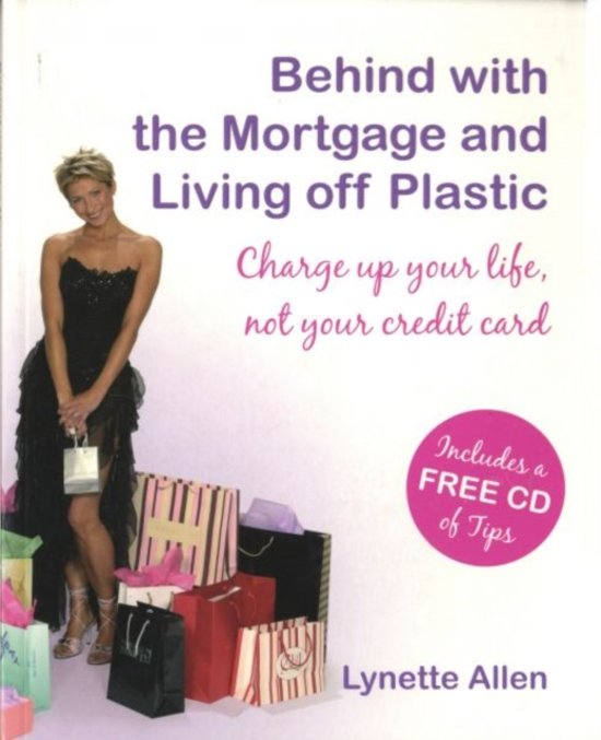 Behind with the Mortgage and Living Off Plastic