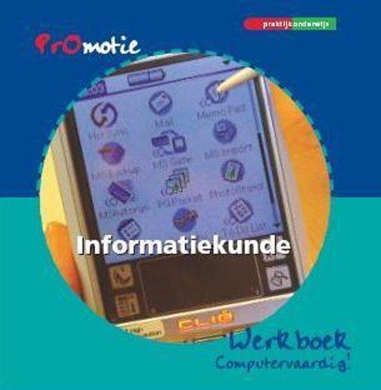 Promotie Informatiekunde Werkboek computervaardig