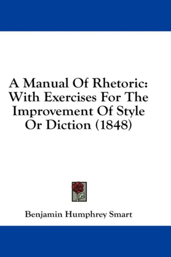 A Manual of Rhetoric