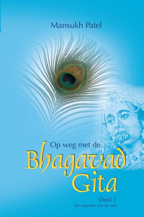 Op weg met de Bhagavad Gita
