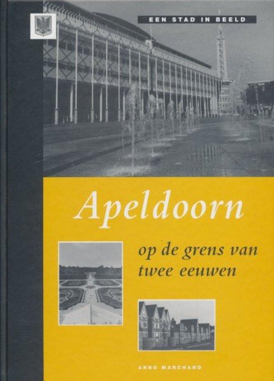 Apeldoorn op de grens van twee eeuwen - A.P. Marchand pdf epub