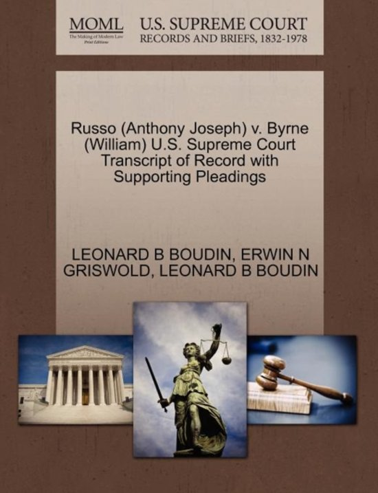 Boek cover Russo (Anthony Joseph) V. Byrne (William) U.S. Supreme Court Transcript of Record with Supporting Pleadings van Leonard B Boudin (Paperback)