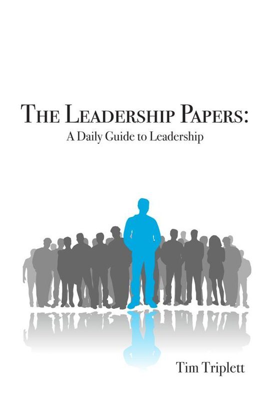 The Leadership Papers