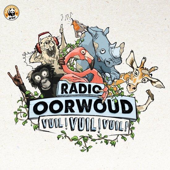 Radio Oorwoud - Vuil! Vuil! Vuil!