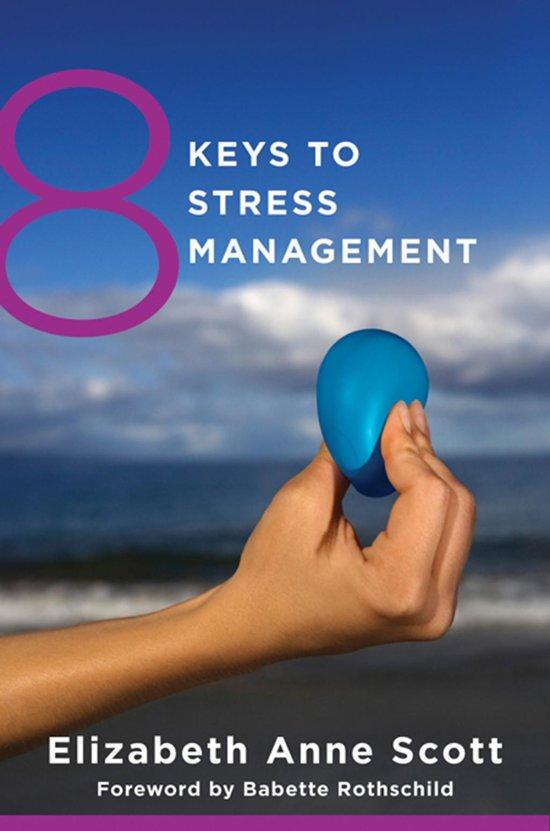 8 Keys to Stress Management (8 Keys to Mental Health)