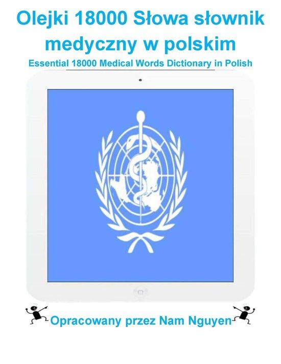Olejki 18000 Słowa słownik medyczny w polskim