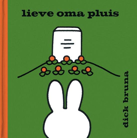 Boek cover Lieve oma Pluis van Dick Bruna (Hardcover)