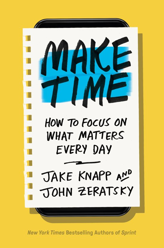 Boek cover Make Time van Jake Knapp (Hardcover)