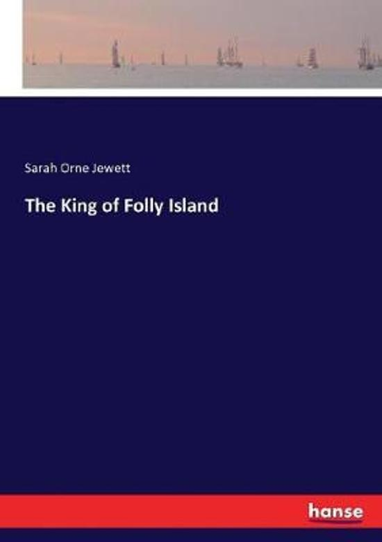 The King of Folly Island
