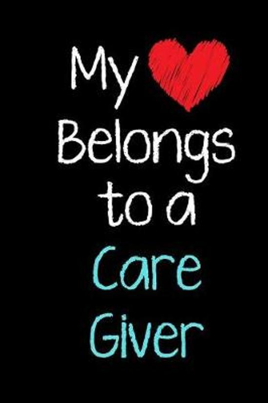 My Heart Belongs to a Care Giver